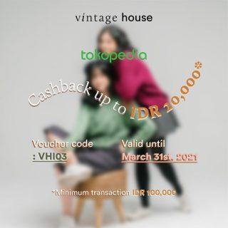 Good news buat kamu! - Vintage House punya voucher cashback di Tokopedia yang bisa kamu pakai mulai sekarang! Are you sure gonna miss it this time? ;)